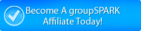 Become A groupSPARK Affiliate Today